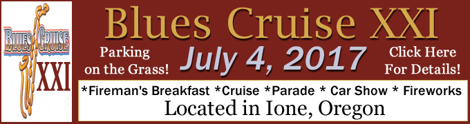 Blues Cruise and Car Show 2017 Ione, Oregon