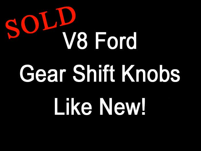 V8 Ford Gear Shift Knobs LIKE NEW! <font color=red>*SOLD*</font color>