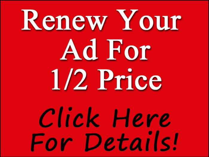 Renew Your Ad For 1/2 Price!